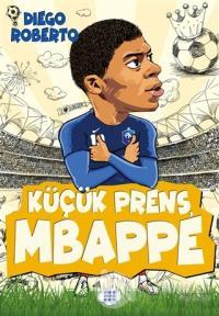 Küçük Prens Mbappe
