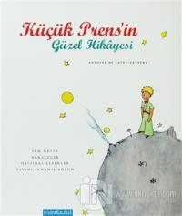 Küçük Prens'in Güzel Hikayesi (Ciltli)