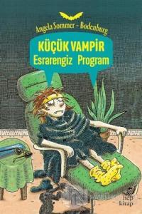 Küçük Vampir Esrarengiz Program %15 indirimli Angela Sommer-Bodenburg