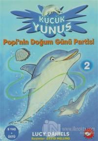 Küçük Yunus 2 Popi'nin Doğum Günü Partisi