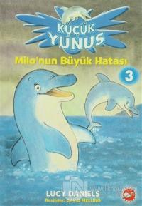 Küçük Yunus - Milo'nun Büyük Hatası 3