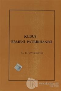 Kudüs Ermeni Patrikhanesi