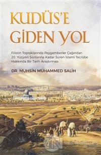 Kudüs'e Giden Yol Muhsin Muhammed Salih