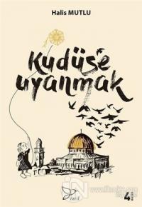 Kudüs'e Uyanmak