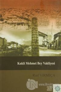Kukli Mehmet Bey Vakfiyesi