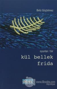 Kül Bellek Frida