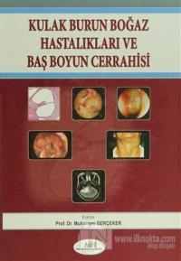 Kulak Burun Boğaz Hastalıkları Baş Boyun Cerrahisi (Ciltli)