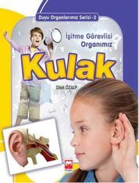 Kulak - Duyu Organlarımız Serisi - 2