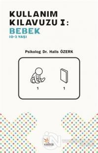 Kullanım Kılavuzu 1 - Bebek (0-2 Yaş) Halis Özerk