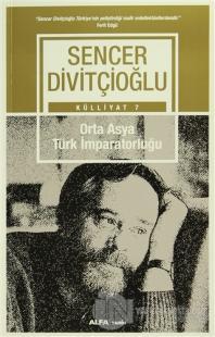 Orta Asya Türk İmparatorluğu - Külliyat 7