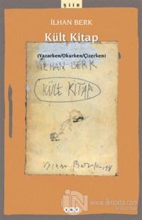 Kült Kitap (Yazarken / Okurken / Çizerken)