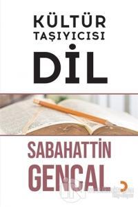Kültür Taşıyıcısı Dil