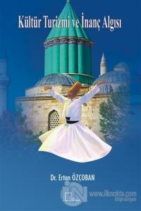Kültür Turizmi ve İnanç Algısı