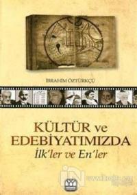 Kültür ve Edebiyatımızda İlk'ler ve En'ler