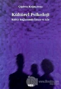 Kültürel Psikoloji Kültür Bağlamında İnsan ve Aile