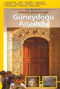 Kültürün Gerçek Tanığı-Güneydoğu Anadolu