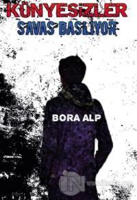 Künyesizler Savaş Başlıyor Bora Alp