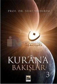 Kur'an'a Bakışlar - 3