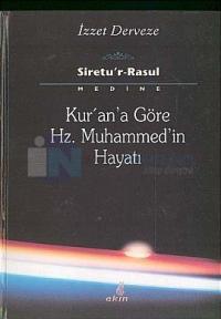 Kur'an'a Göre Hz. Muhammed'in Hayatı (3 Cilt Takım)
