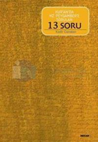 Kur'an'da Hz. Peygambere Sorulan 13 Soru