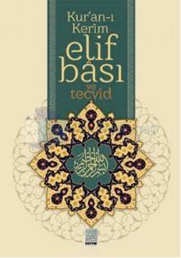 Kur'an-ı Kerim Elif Bası ve Tecvid