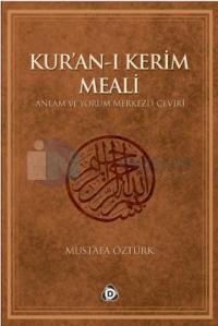 Kur'an-ı Kerim Meali Anlam ve Yorum Merkezli Çeviri Büyük Boy