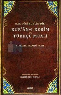 Kur'an-ı Kerim ve Türkçe Meali - Hak Dini Kur'an Dili (Büyük Boy)