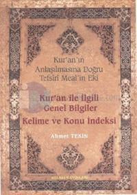 Kur'an ile İlgili Genel Bilgiler Kelime ve Konu İndeksi