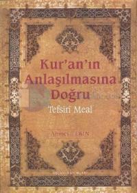Kur'an'ın Anlaşılmasına Doğru (Orta Boy)