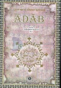 Kur'an ve Sünnet Işığında Adab (Ciltli)