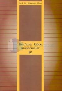 Kur'ana Göre Araştırmalar 4