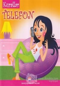 Kurallar - Telefon