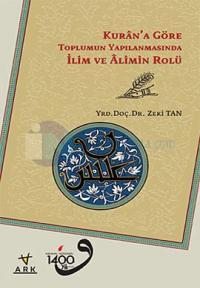 Kuran'a Göre Toplumun Yapılanmasında İlim ve Alimin Rolü