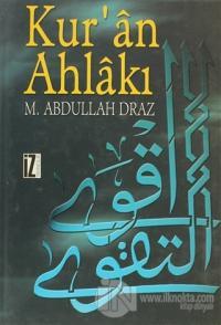 Kur'an Ahlakı (Ciltli)