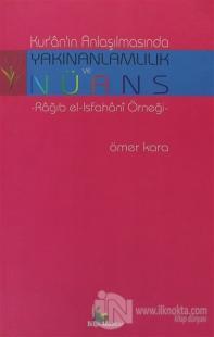 Kur'an Anlaşılmasında Yakınanlamlılık ve Nüans