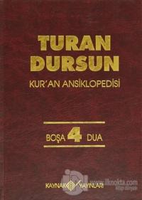 Kur'an Ansiklopedisi Cilt: 4 Boşa-Dua (Ciltli)