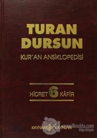 Kur'an Ansiklopedisi Cilt: 6 Hicret-Kafir (Ciltli)