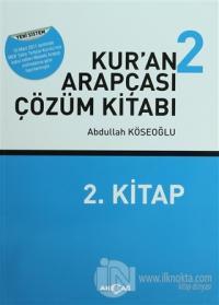 Kur'an Arapçası 2 (Kitap + Çözüm Kitabı)