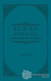 Kur'an Aydınlığı Kronolojik Kur'an Meali (Orta Boy) (Ciltli)