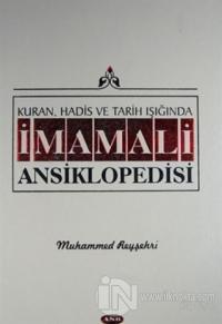 Kuran, Hadis ve Tarih Işığında İmam Ali Ansiklopedisi Cilt 8 (Ciltli)