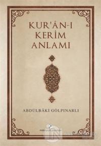 Kur'an-ı Kerim Anlamı
