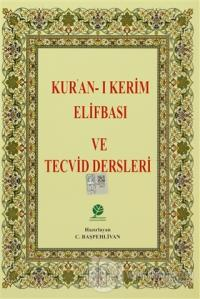 Kur'an-ı Kerim Elifbası ve Tecvid Dersleri