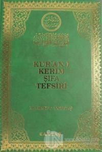 Kur'an-ı Kerim Şifa Tefsiri Cilt: 8 (Ciltli)