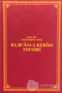 Kur'an-ı Kerim Tefsiri Cilt: 3 (Ciltli)
