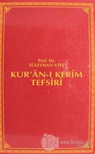 Kur'an-ı Kerim Tefsiri Cilt 5 (Ciltli)