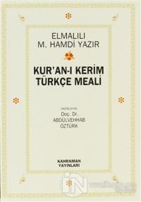 Kur'an-ı Kerim Türkçe Meali (2. Hamur)