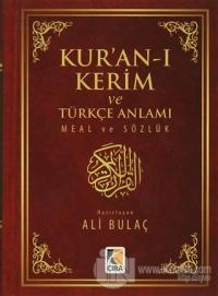 Kur'an-ı Kerim ve Türkçe Anlamı Meal ve Sözlük (Ciltli)