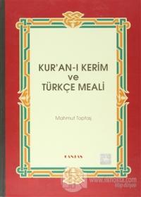 Kuran-ı Kerim ve Türkçe Meali (Rahle Boy) (Ciltli)