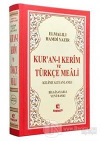Kur'an-ı Kerim ve Türkçe Meali (Kelime Altı Anlamlı Meal Orta Boy) (Ciltli)
