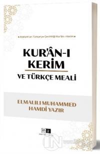 Kur'an-ı Kerim ve Türkçe Meali
